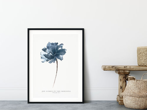 Joy Comes In The Morning Blue Floral Print - Psalm 30:5