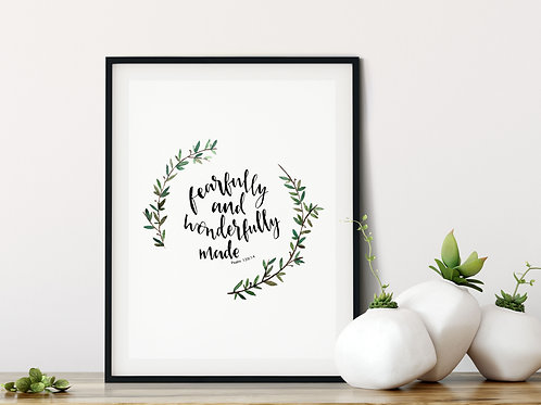 Fearfully and Wonderfully Made Print - Psalm 139:14