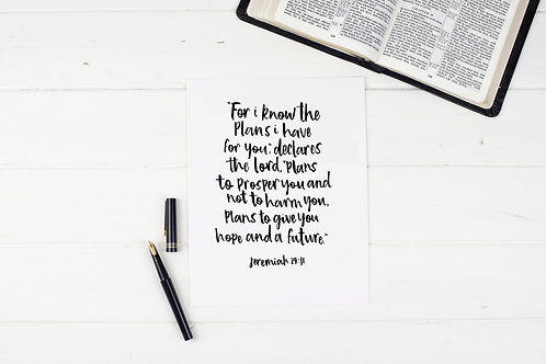 For I Know The Plans I Have For You Print - Jeremiah 29:11