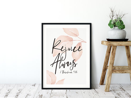 Rejoice Always Pink Botanical Watercolour Print - 1 Thessalonians 5:16