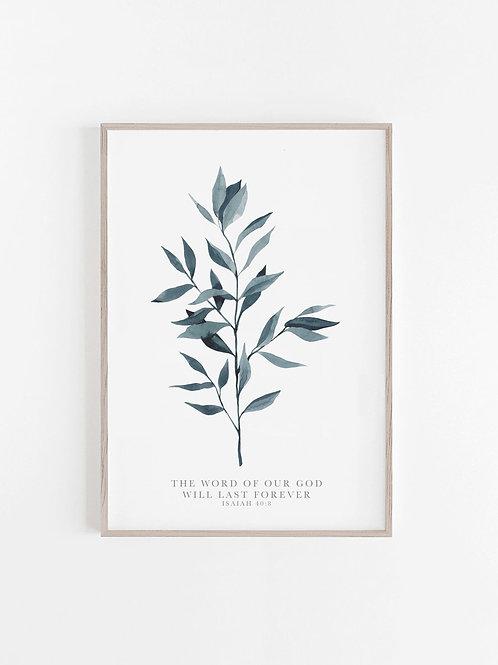 Blue Ruscus Fern Print - Isaiah 40:8