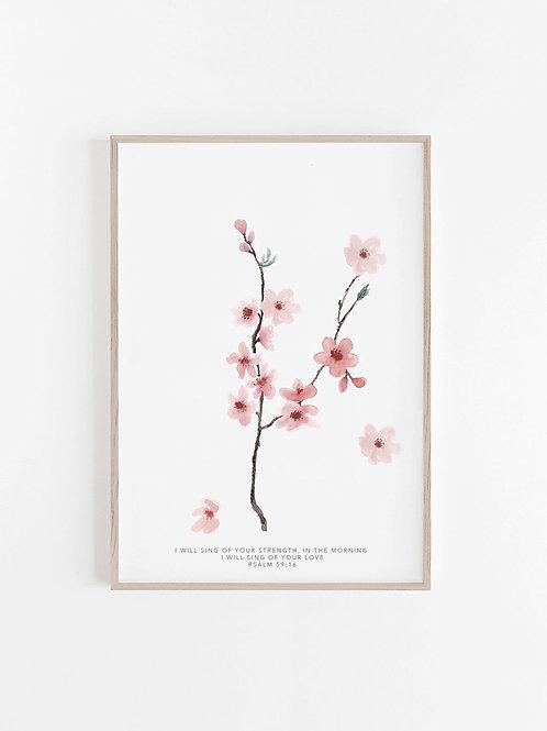 Cherry Blossom Print - Psalm 59:16