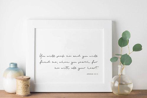 You Will Seek Me Minimalist Print - Jeremiah 29:13