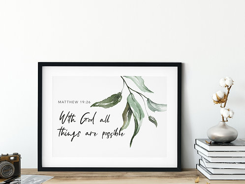 With God All Things Are Possible Botanical Watercolour Print - Matthew 19:26