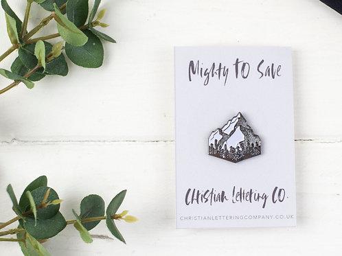 Mountain Enamel Pin 'Mighty to Save'