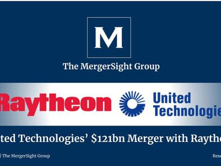 United Technologies' $121bn Merger with Raytheon