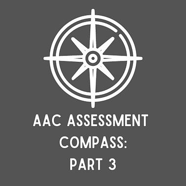 AAC Assessment Compass_ Part 1 (3).png