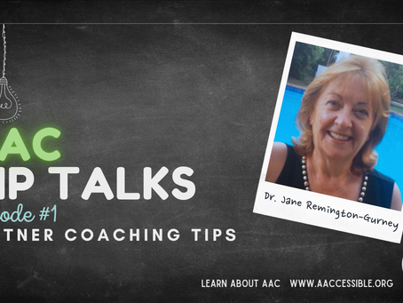 AAC Tip Talks Episode #1:  Partner Coaching Tips