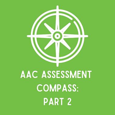 AAC Assessment Compass_ Part 1 (2).png