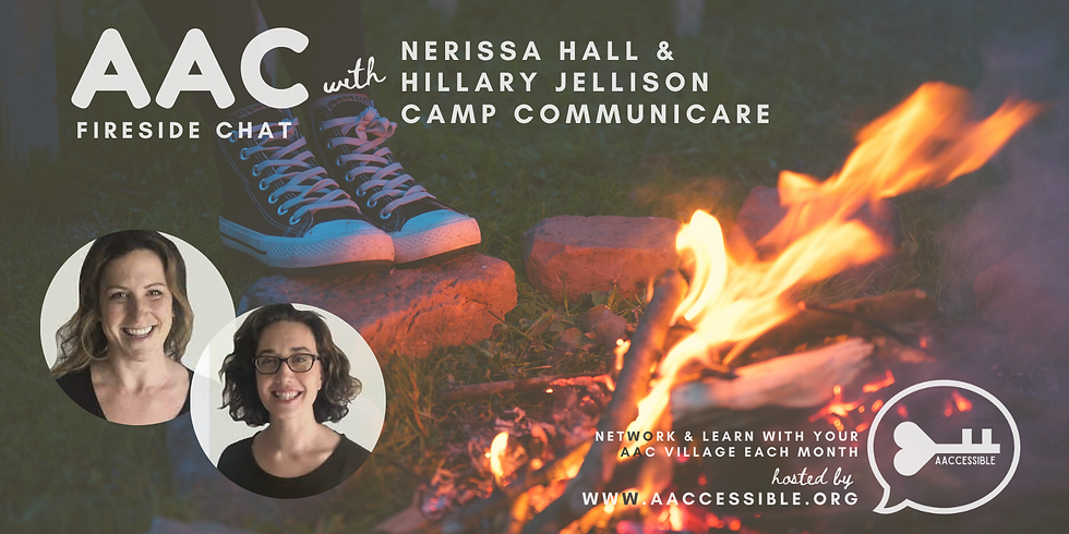 AAC Virtual Fireside Chat-  AAC Summer Camp Tips & Tools