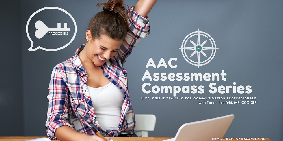 Spring AAC Assessment Compass Training Series