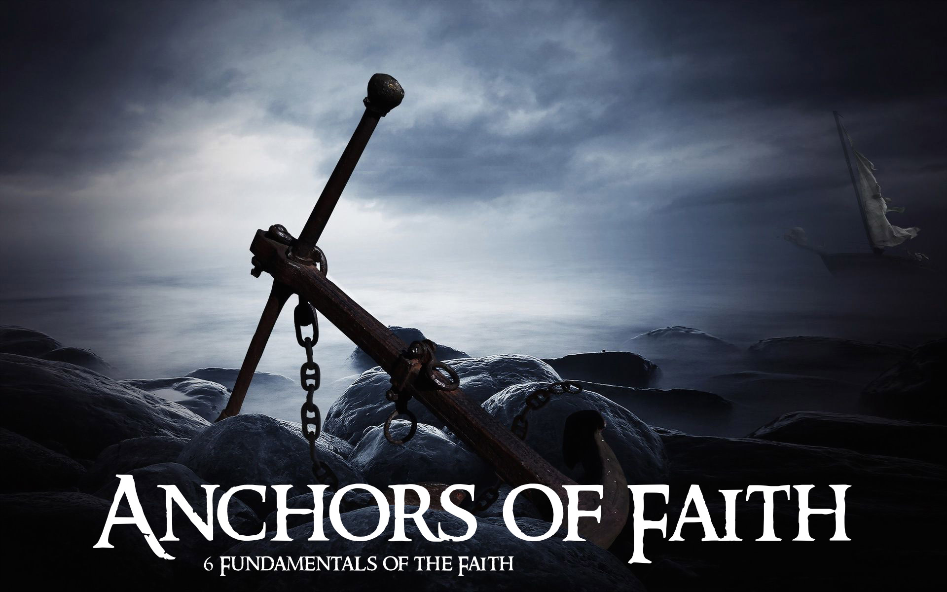 Anchors of Faith Series