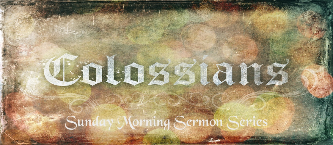 The Book of Colossians Series