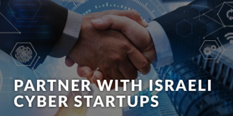 Partner with Israeli Cyber Startups