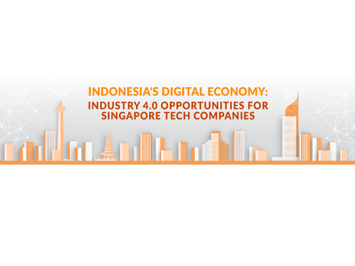 Indonesia's Digital Economy: Industry 4.0 Opportunities for Singapore Tech Companies