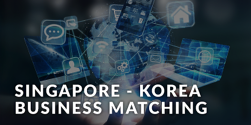 Singapore - Korea Online Business Matching