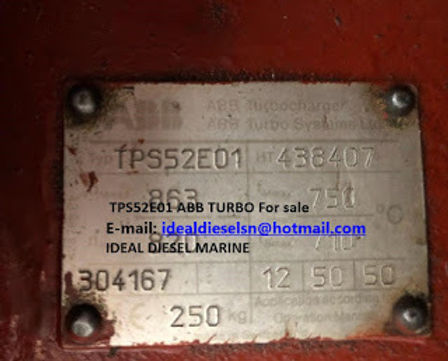 TPS52E01 ABB TURBO CHARGER Type: TPS52E01 HT: 438407 We have for sale Email: idealdieselsn@hotmail.c
