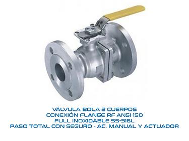 VALVULA BOLA 2 CUERPOS INOX CONEX. FLANGE