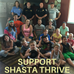 Shasta Thrive Donor Drive - Help us raise $7500 to Encourage Youth this Summer!