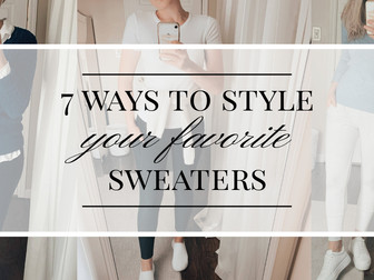7 Ways to Style Your Sweaters