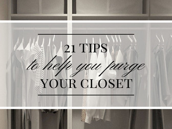 21 Tips To Clean Out Your Closet and Start Over