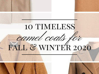 10 Timeless Camel Coats For Fall and Winter 2020