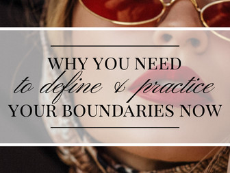 Why You Need to Set Boundaries Right Now