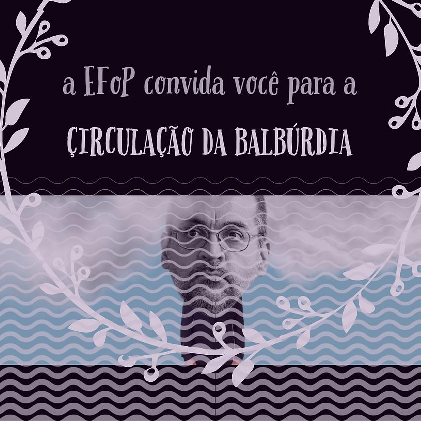 Circulação da Balbúrdia - Lucelma Silva Braga