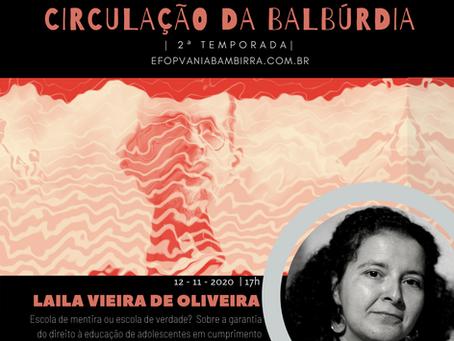 2º Segunda Temporada. Çirculação da Balbúrdia - Laila Vieira de Oliveira