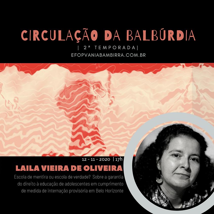 Circulação da Balbúrdia - Laila Vieira de Oliveira