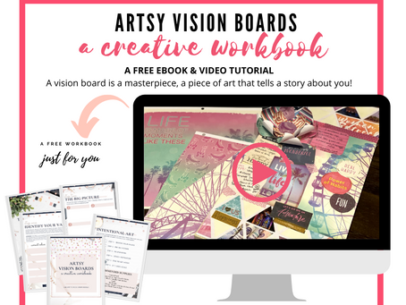 Vision Boarding.....Artsy Style!