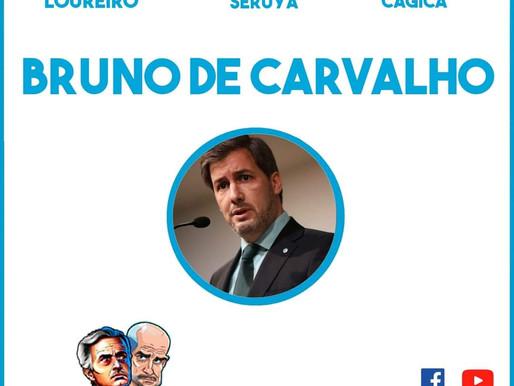 Mourinhos VS Guardiolas com Bruno de Carvalho - 21h30 em direto