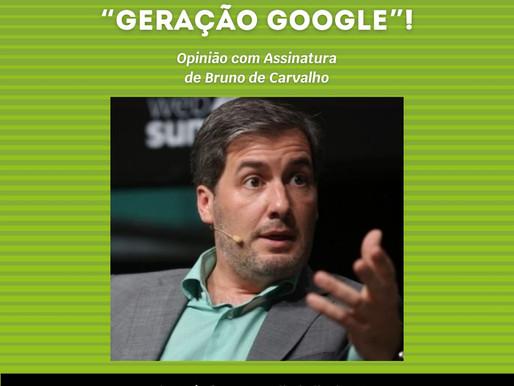 """Diário do Distrito Crónica 9 - Estamos à rasca com a """"Geração Google""""!"""