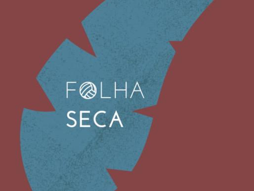 Podcast Folha Seca com Bruno de Carvalho