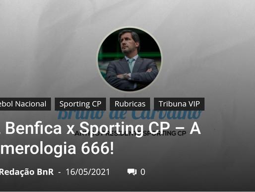 Bola na Rede - Tribuna VIP - Bruno de Carvalho Crónica 4 - Benfica × Sporting - A numerologia 666!