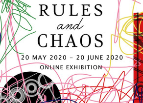 """""""Rules and Chaos"""" Virtual Exhibition"""