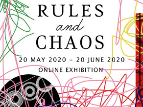 """Rules and Chaos"" Virtual Exhibition"
