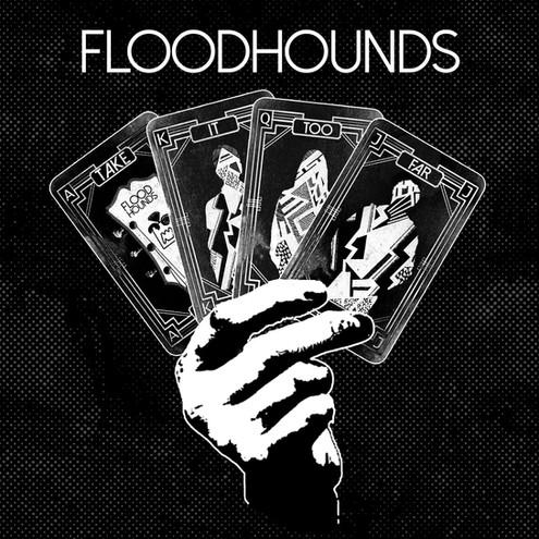 FloodHounds - Take It Too Far Artwork