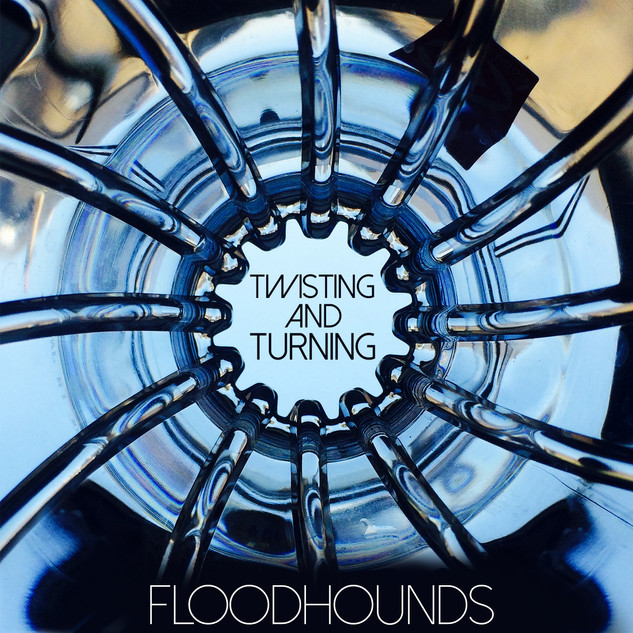 Twisting And Turning - FloodHounds Single Artwork