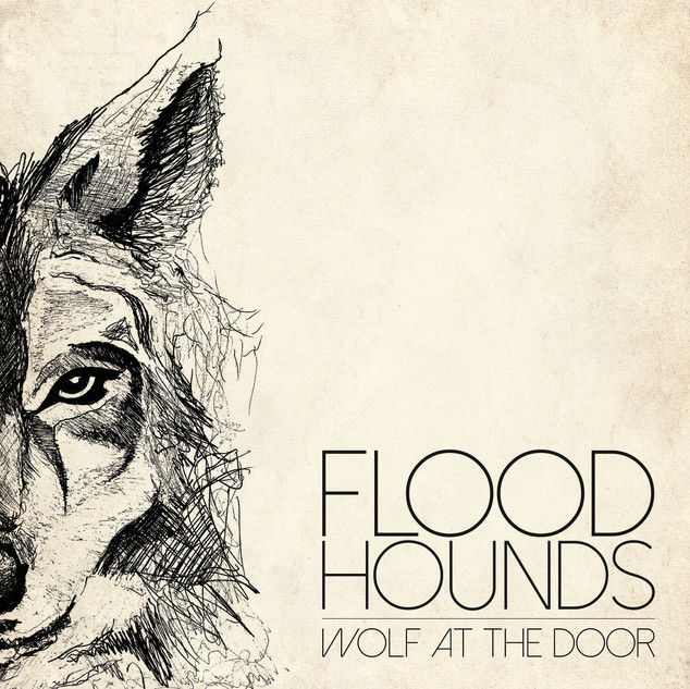 Wolf At The Door - FloodHounds Single Artwork