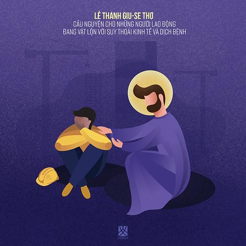 St. Joseph comforts the workers - Thánh Giuse an ủi công nhân