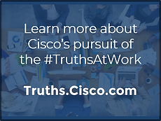 Truths at Cisco Callout v5.png