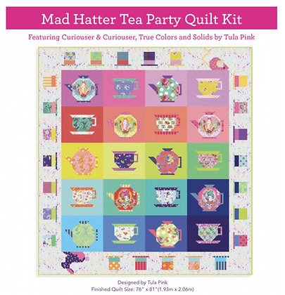 Curiouser & Curiouser by Tula Pink - Mad Hatter Tea Party Quilt Kit