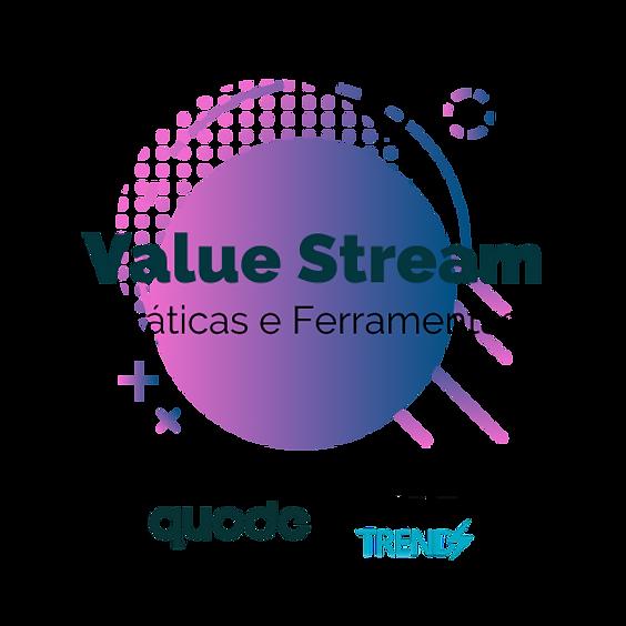 Value Stream: uma visão geral das práticas e ferramentas