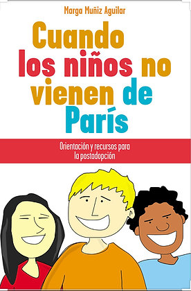 Cuando los niños no vienen de Paris