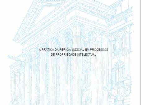 A Prática da Perícia Judicial em Processos de Propriedade Intelectual