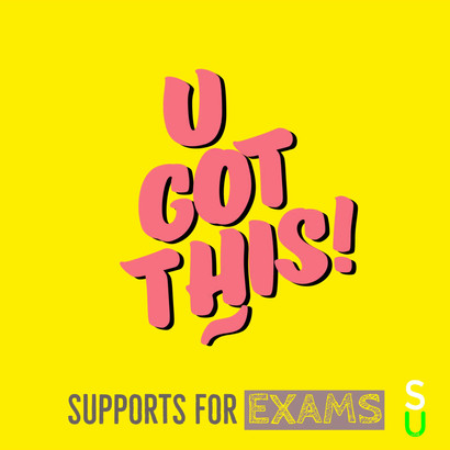 You Got this - Exam Supports