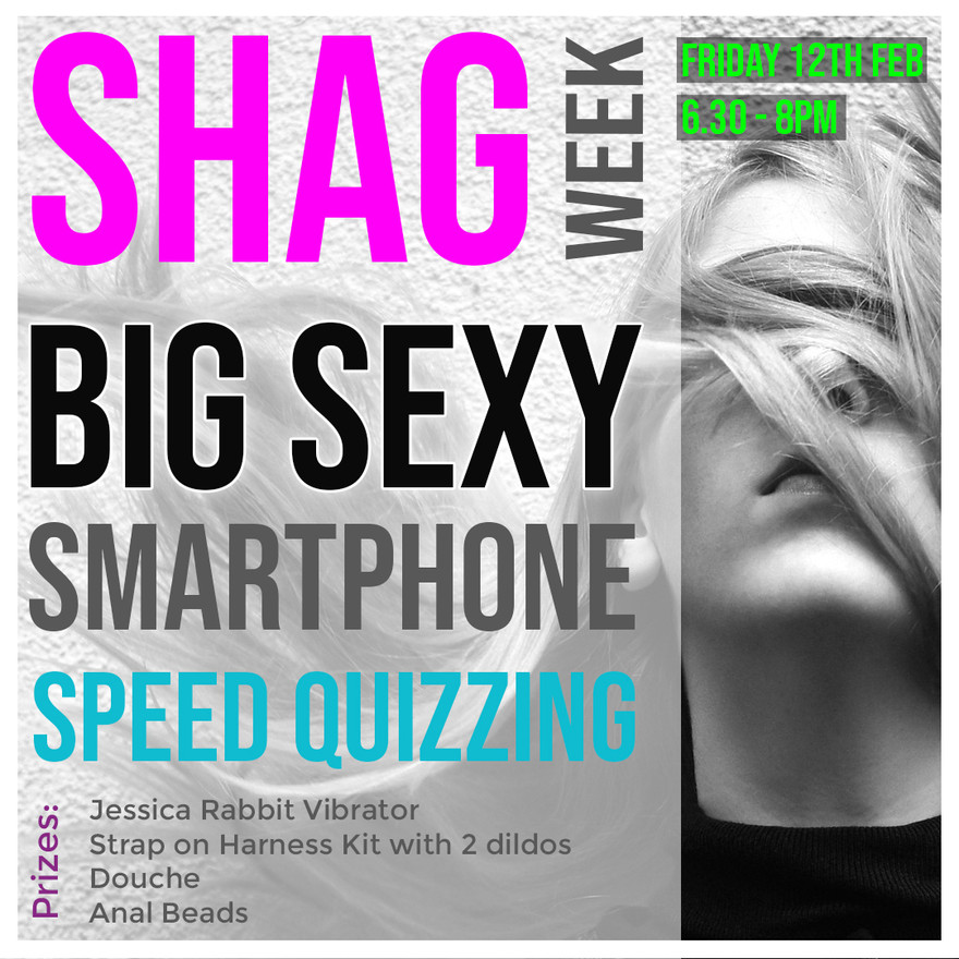 SHAG - Big Sexy SmartPhone Speed Quizzing