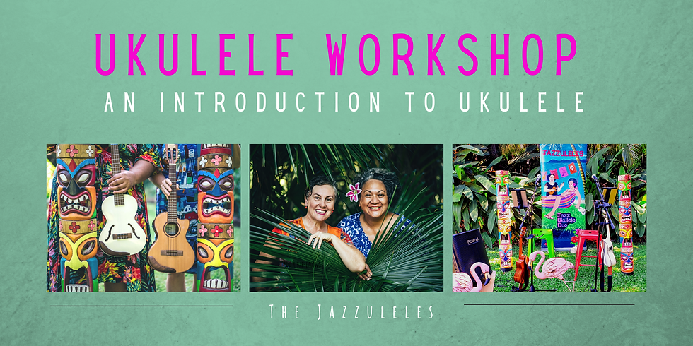Workshop For Voice & Ukulele | An Introducrtion to Ukulele