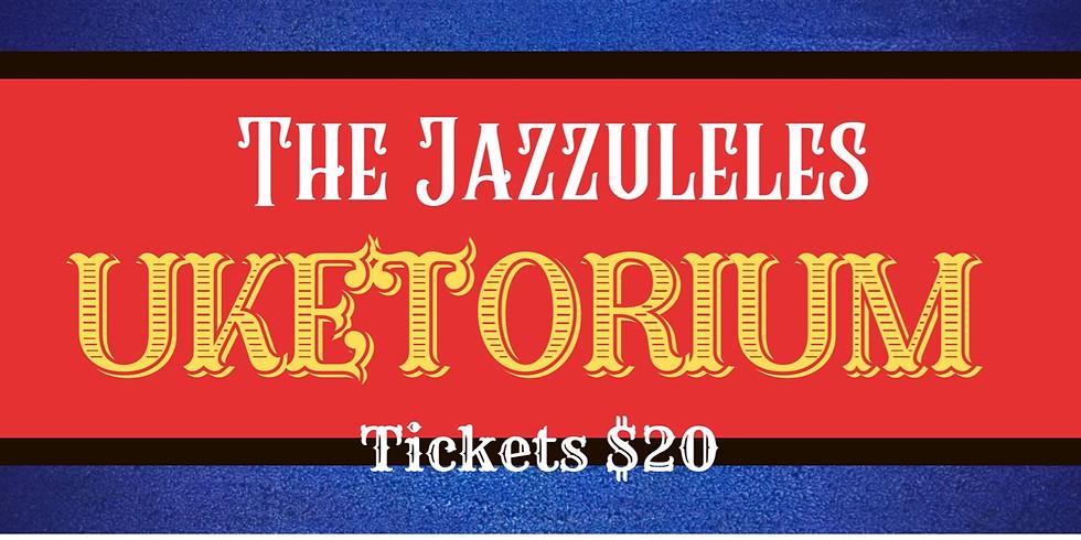 The Jazzuleles Uketorium